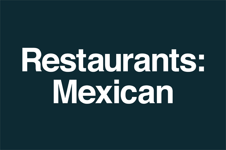 Restaurants Mexican