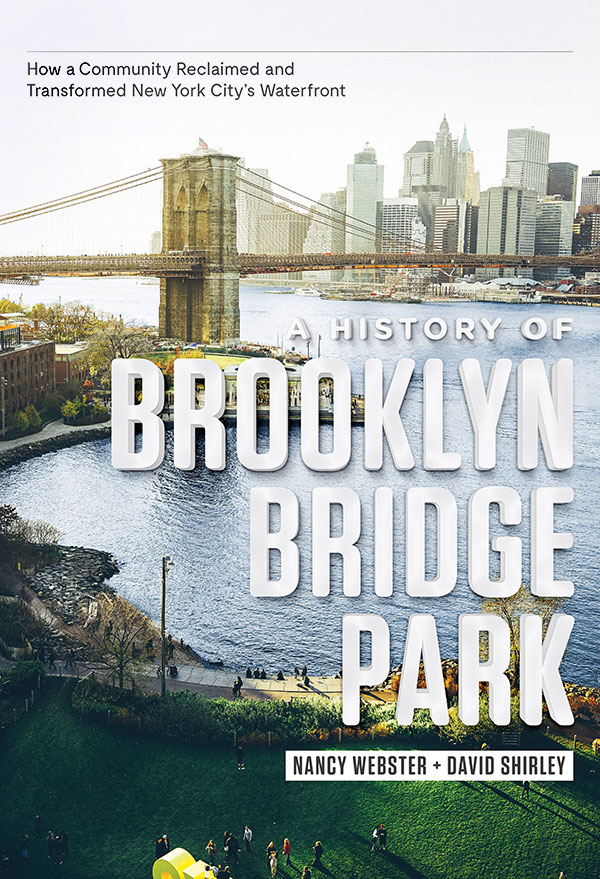 a history of brooklyn bridge park book